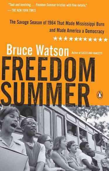 Freedom Summer By Watson, Bruce